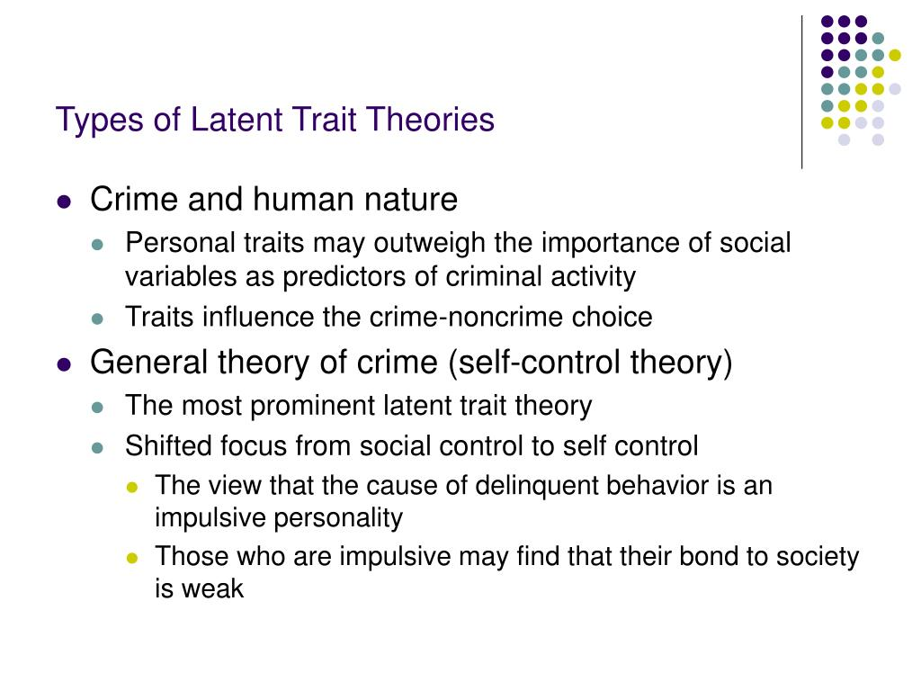 Types of Latent Trait Theories