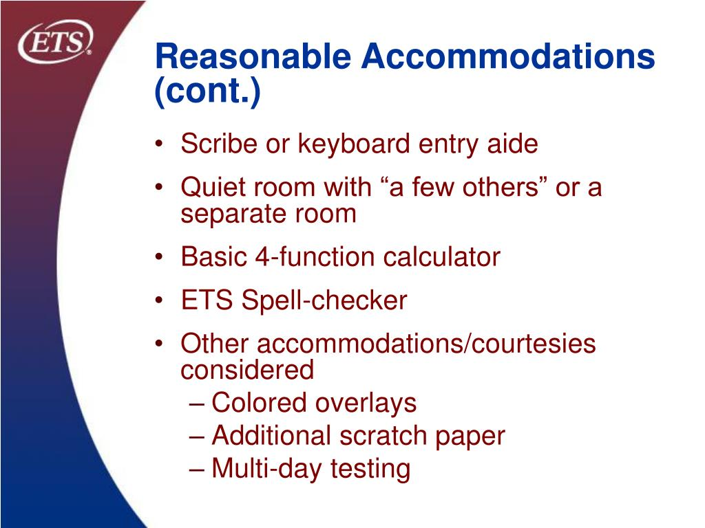 Reasonable Accommodations (cont.)
