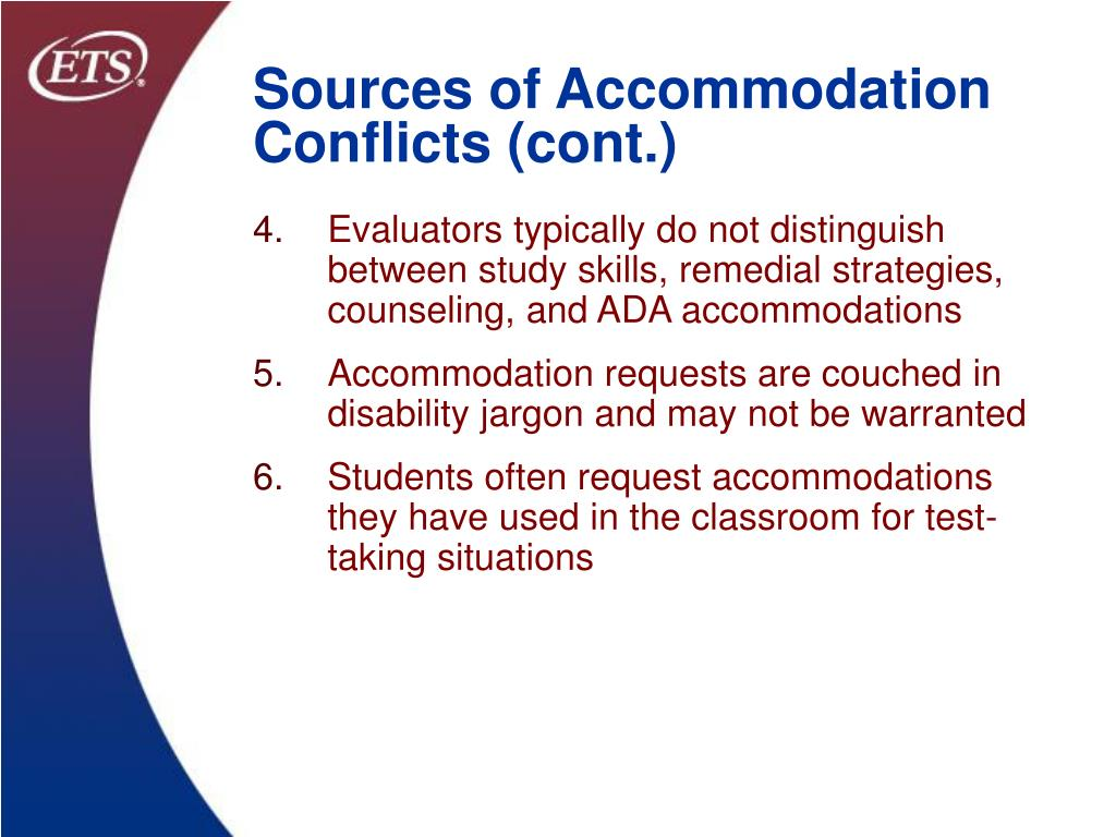 Sources of Accommodation Conflicts (cont.)