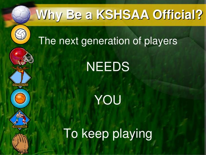 Why Be a KSHSAA Official?