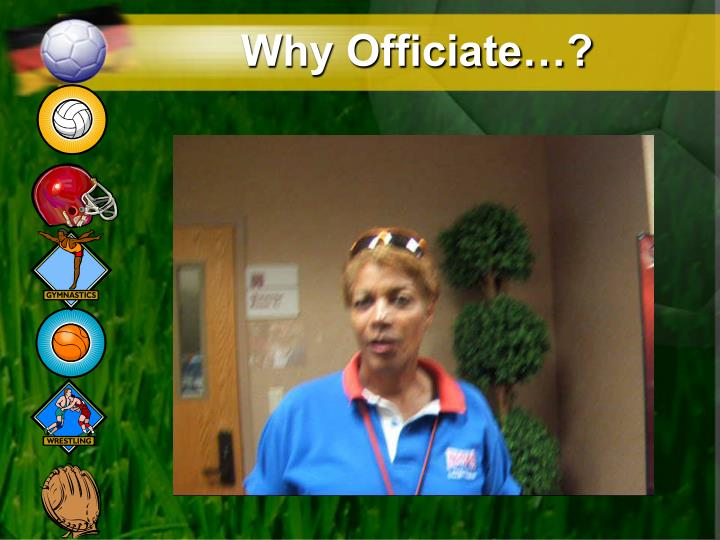 Why Officiate…?