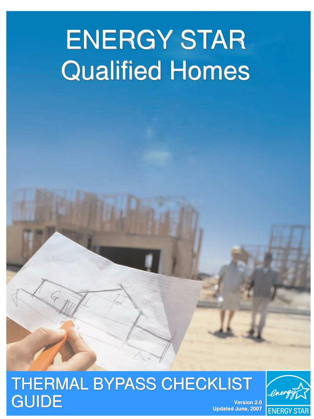 ENERGY STAR Qualified Homes