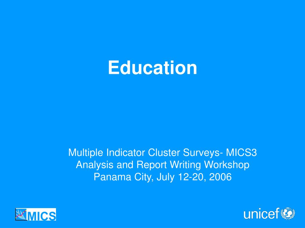 Multiple Indicator Cluster Surveys- MICS3