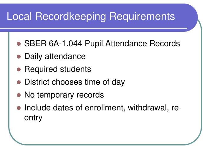 Local recordkeeping requirements