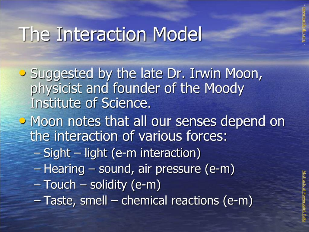 The Interaction Model