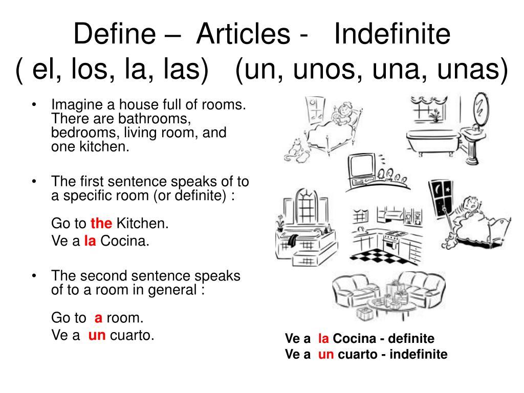 Define –  Articles -   Indefinite