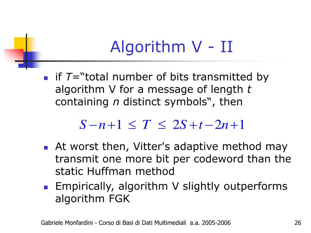 Algorithm V - II