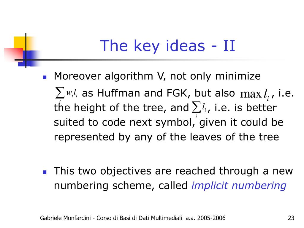 The key ideas - II