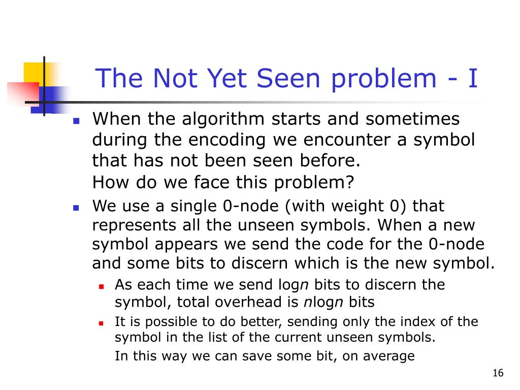 The Not Yet Seen problem - I