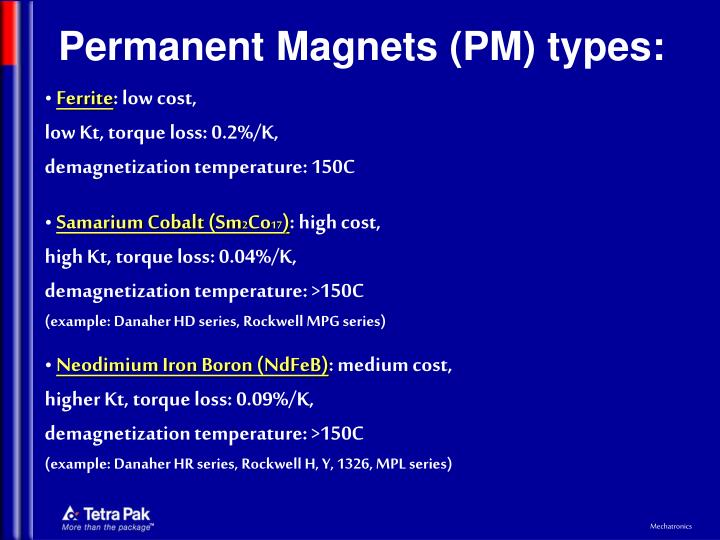 Permanent Magnets (PM) types: