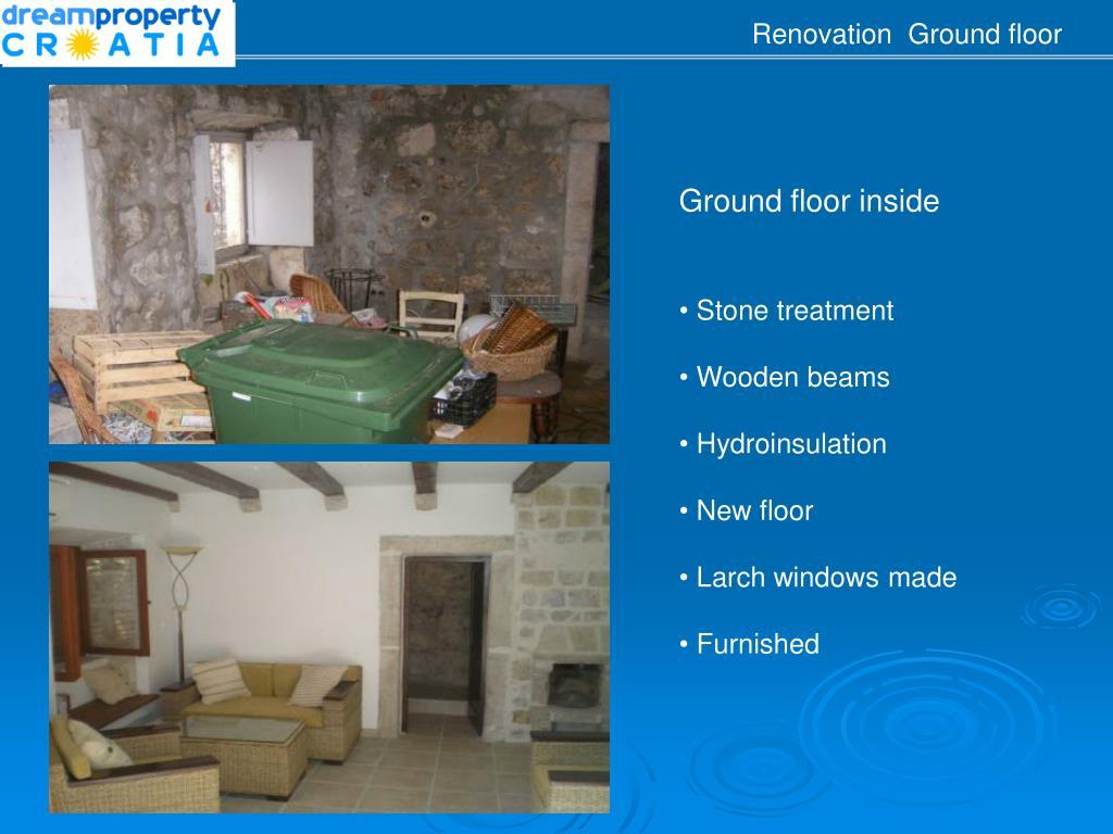 Renovation  Ground floor