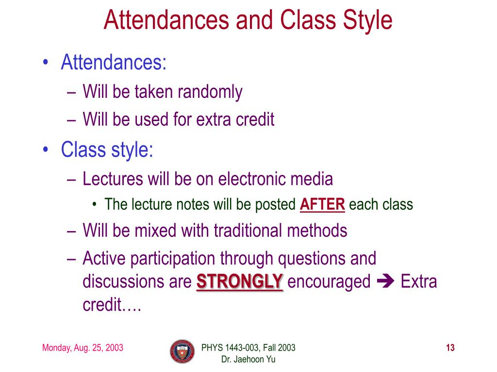 Attendances and Class Style