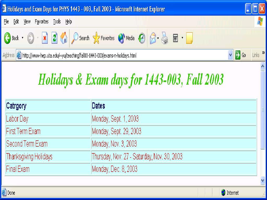 PHYS 1443-003, Fall 2003