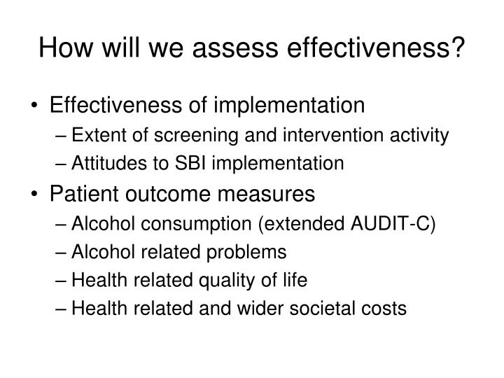 How will we assess effectiveness?