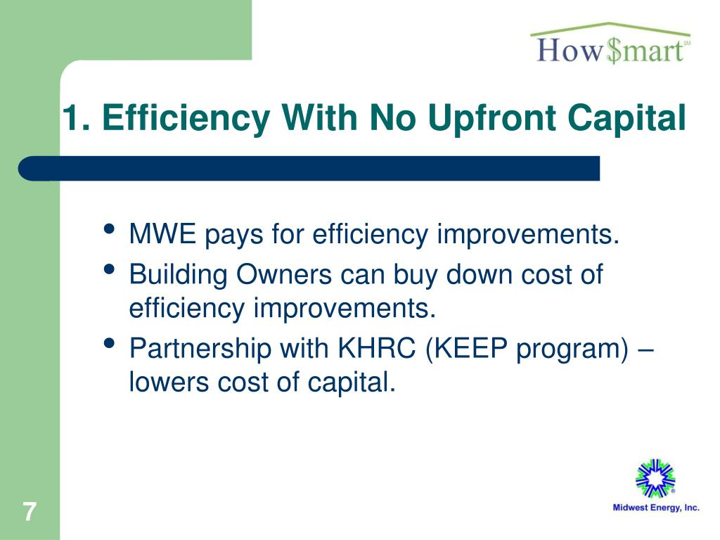 1. Efficiency With No Upfront Capital