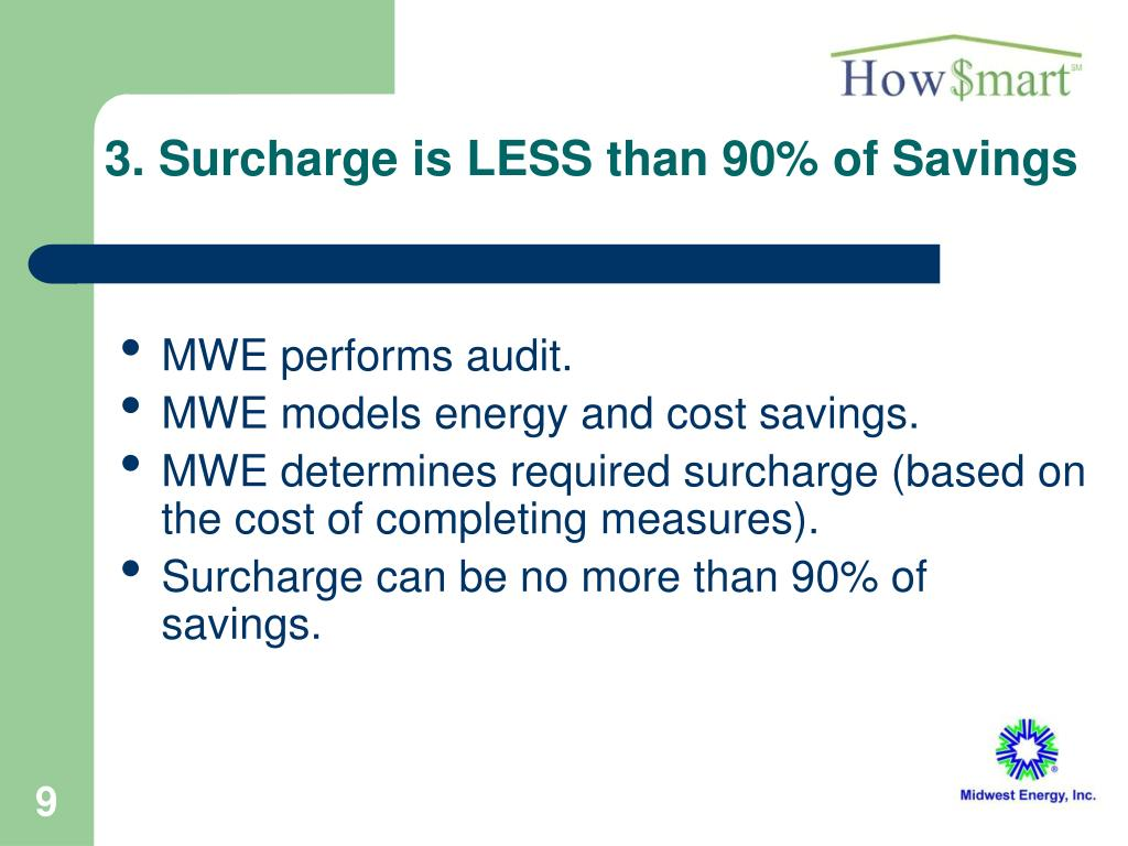 3. Surcharge is LESS than 90% of Savings