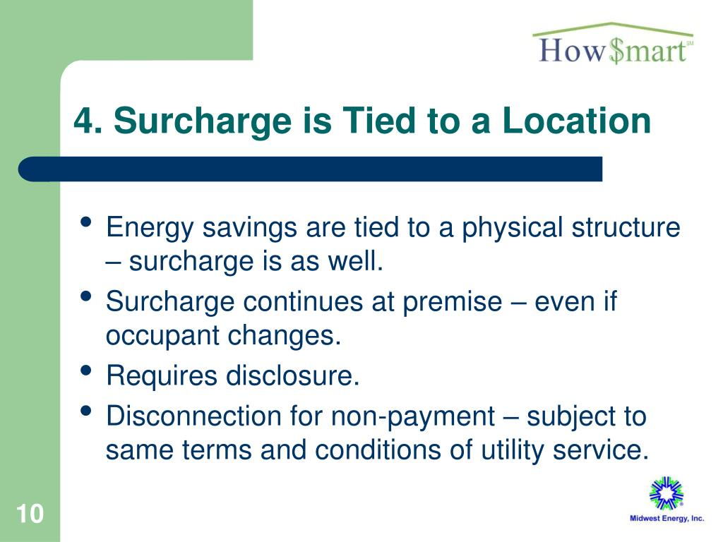 4. Surcharge is Tied to a Location