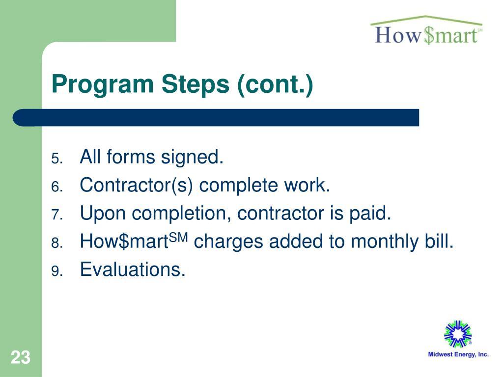 Program Steps (cont.)