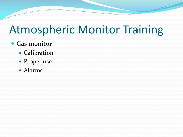Atmospheric Monitor Training