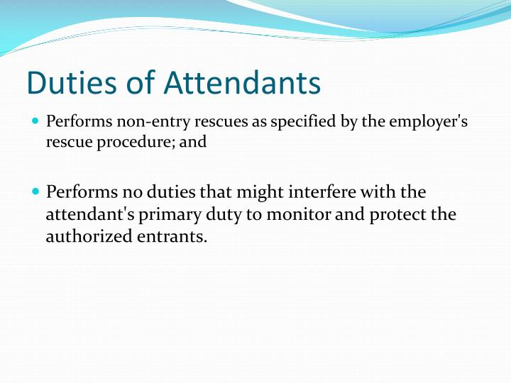 Duties of Attendants