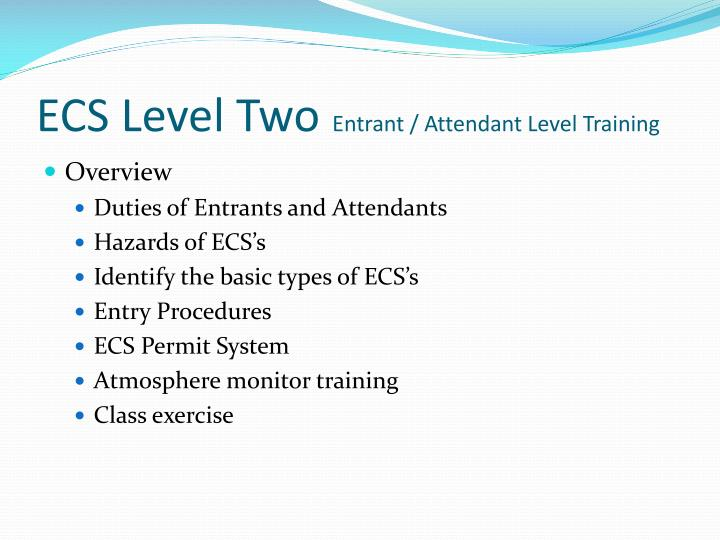 Ecs level two entrant attendant level training