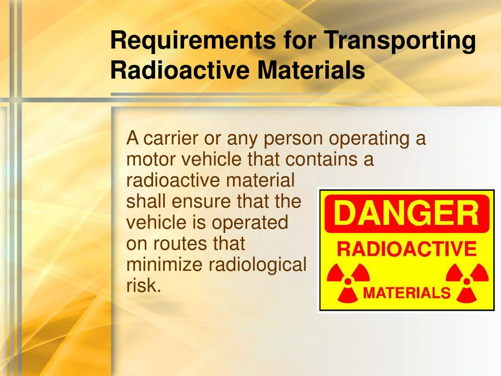 Requirements for Transporting Radioactive Materials