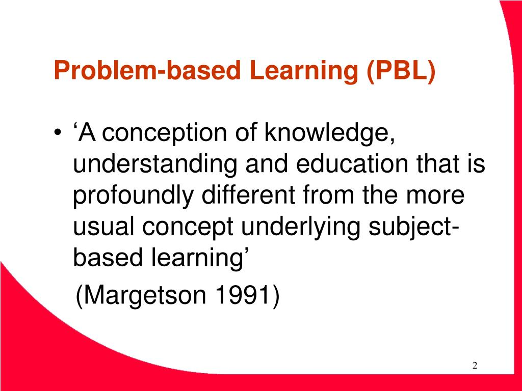problem based learning in clinical practice facilitating critical thinking Theory-based, or anecdotal a 2006 cinahl search using accuracy of nurses' diagnoses as the search term problem-based learning critical thinking in clinical practice: improving the quality of judgments and decisions (2 nd ed.