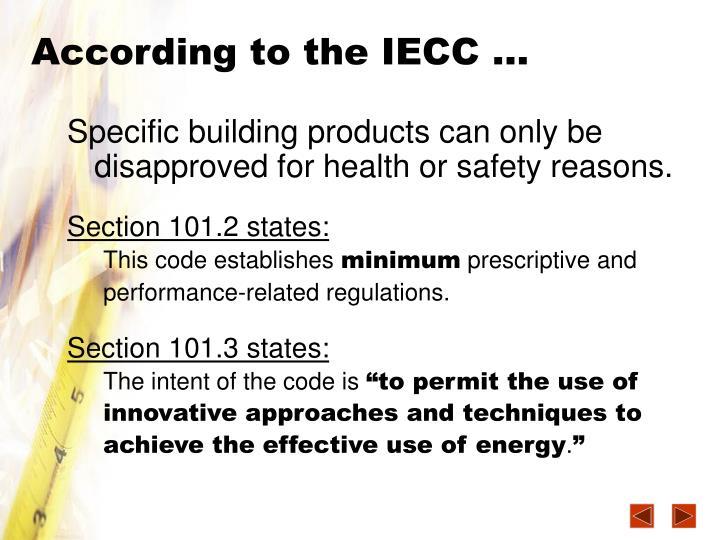According to the IECC …