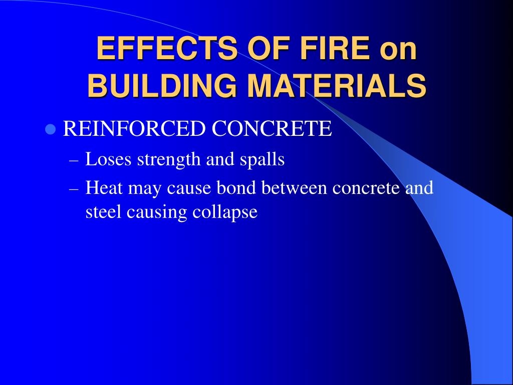 EFFECTS OF FIRE on BUILDING MATERIALS