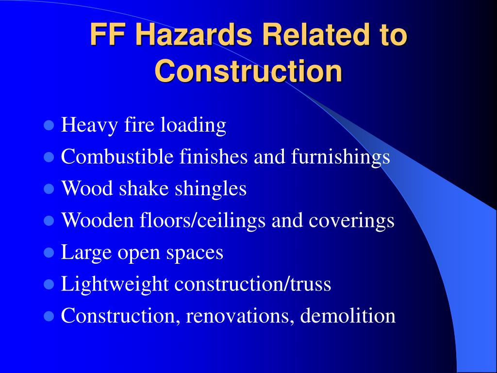 FF Hazards Related to Construction