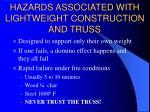 hazards associated with lightweight construction and truss19
