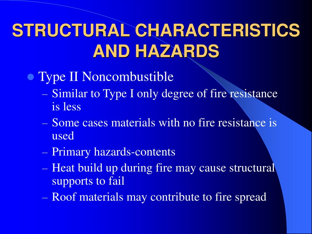 STRUCTURAL CHARACTERISTICS AND HAZARDS