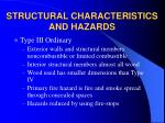 structural characteristics and hazards9