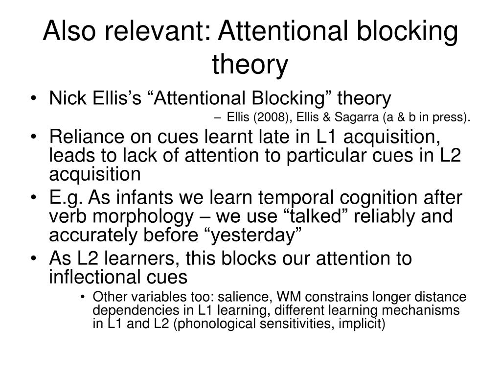 Also relevant: Attentional blocking theory