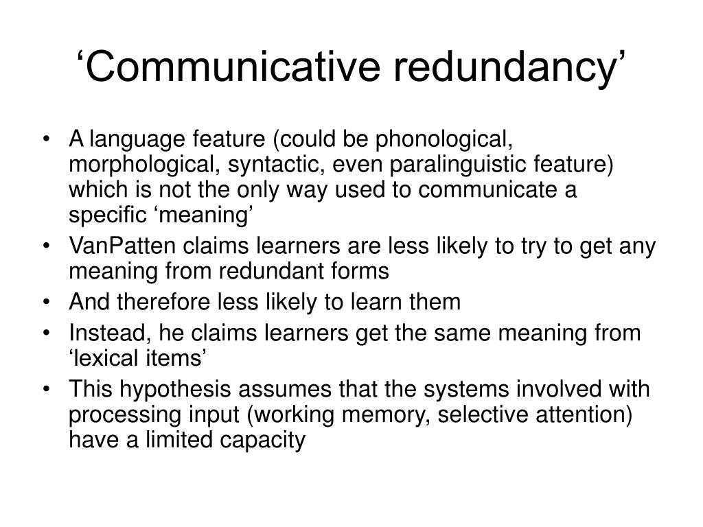 'Communicative redundancy'