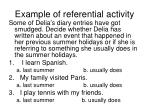 example of referential activity