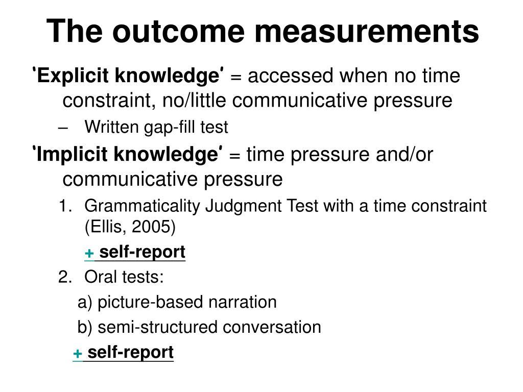 The outcome measurements
