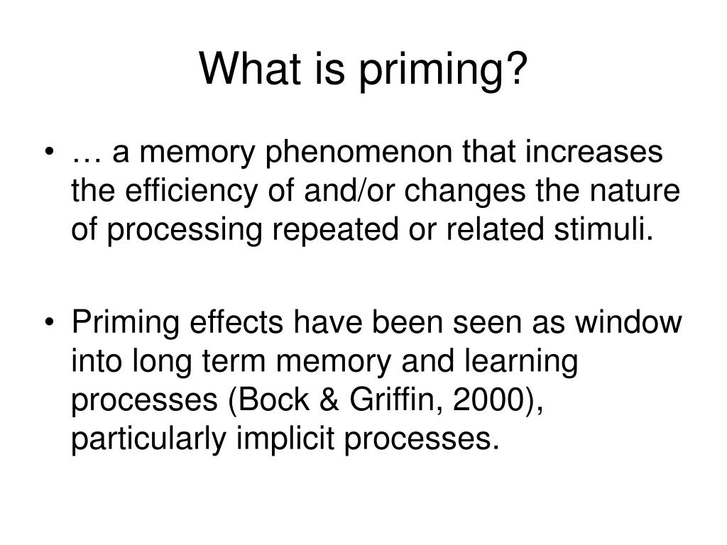 What is priming?