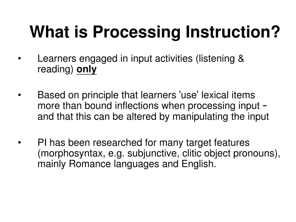What is Processing Instruction?