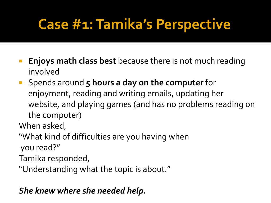 Case #1: Tamika's Perspective