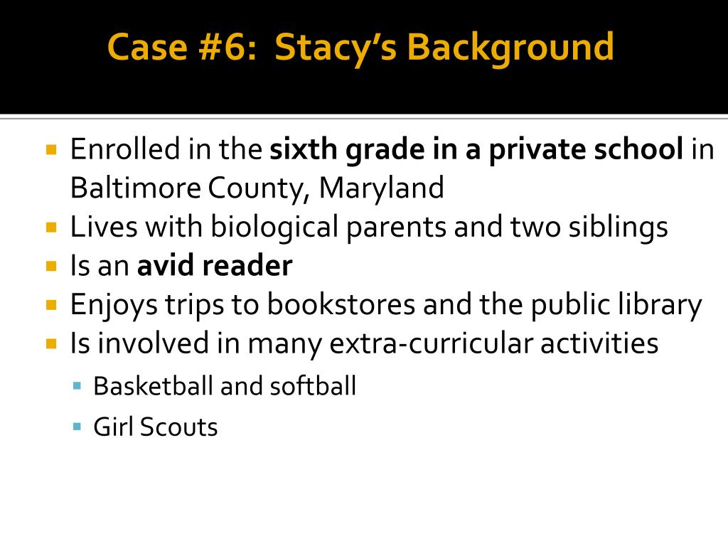 Case #6:  Stacy's Background