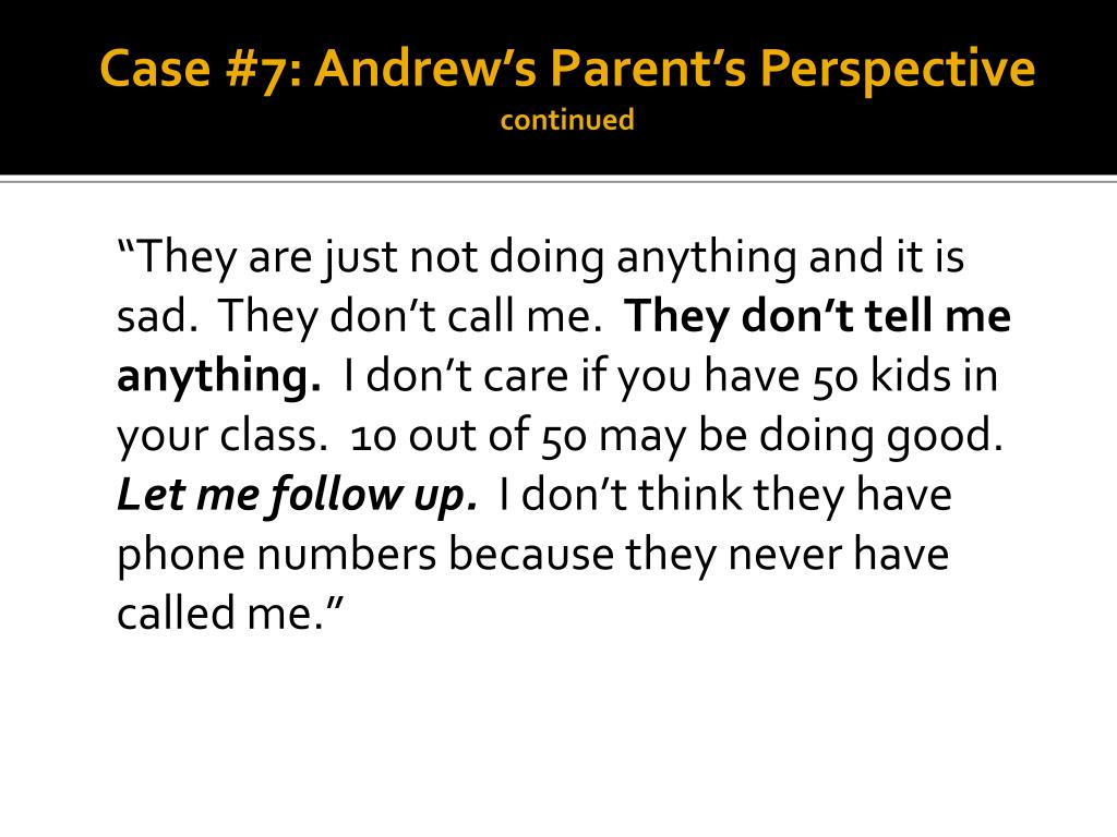Case #7: Andrew's Parent's Perspective