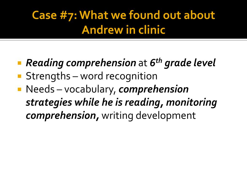Case #7: What we found out about Andrew in clinic