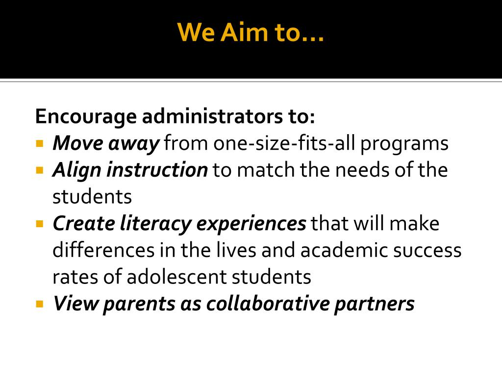 We Aim to…