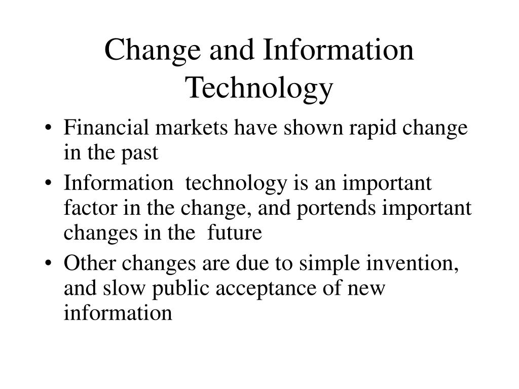 Change and Information Technology