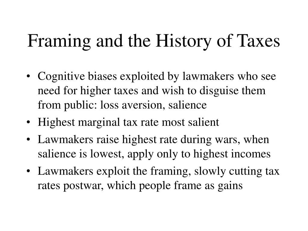 Framing and the History of Taxes