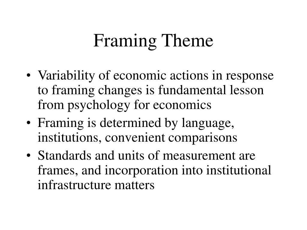 Framing Theme