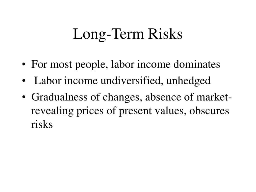 Long-Term Risks