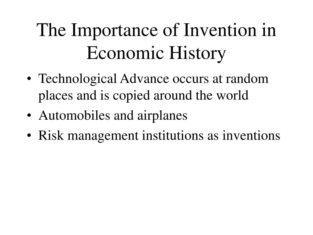 The Importance of Invention in Economic History