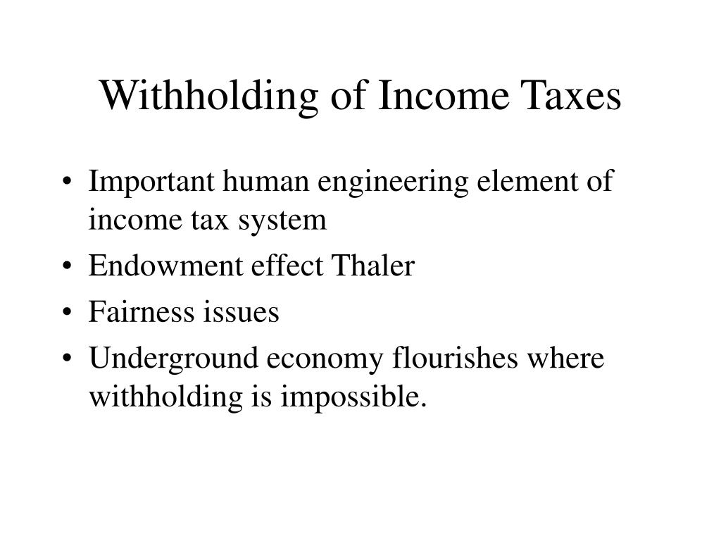 Withholding of Income Taxes